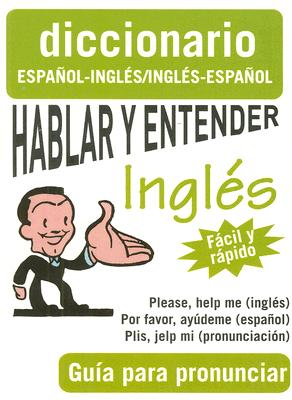 Hablar Y Entender InglTs / Speak and Understand English By Giron Books (COR)